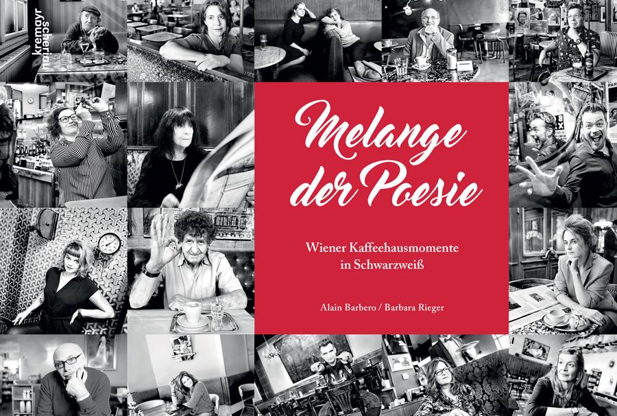 Melange der Poesie, Barbara Rieger, Alain Barbero, Cafés Viennois, Kaffeehaus, Wien, Vienne